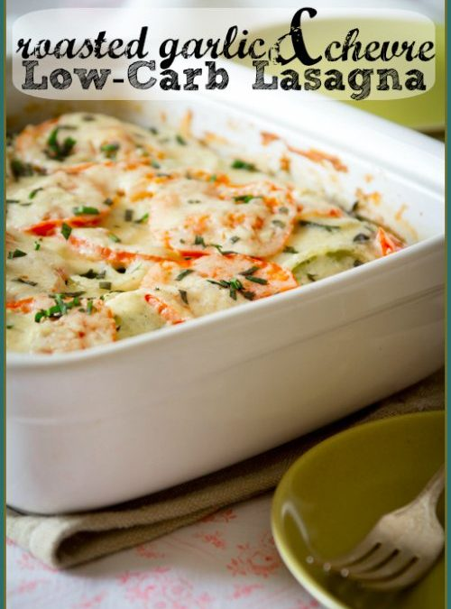 Roasted Garlic & Chevre Low-Carb  and Gluten-Free Lasagne